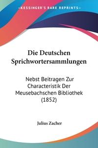 Книга под заказ: «Die Deutschen Sprichwortersammlungen»