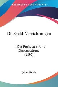 Книга под заказ: «Die Geld-Verrichtungen»