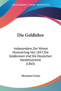 Книга под заказ: «Die Geldlehre»