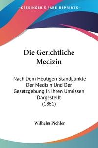 Книга под заказ: «Die Gerichtliche Medizin»