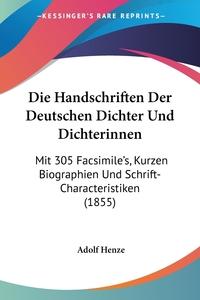 Книга под заказ: «Die Handschriften Der Deutschen Dichter Und Dichterinnen»