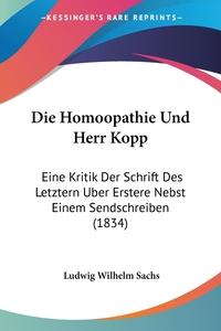 Книга под заказ: «Die Homoopathie Und Herr Kopp»