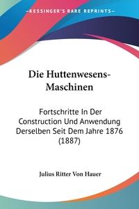 Книга под заказ: «Die Huttenwesens-Maschinen»