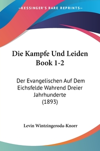 Книга под заказ: «Die Kampfe Und Leiden Book 1-2»