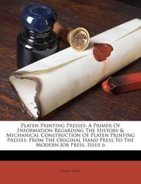 Книга под заказ: «Platen Printing Presses»