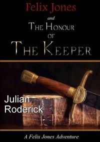Книга под заказ: «Felix Jones and The Honour of The Keeper»
