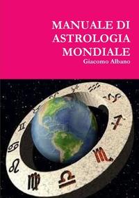Книга под заказ: «MANUALE DI ASTROLOGIA MONDIALE»
