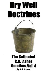 Книга под заказ: «Dry Well Doctrines»
