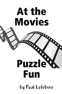 At the Movies Puzzle Fun, Paul Lefebvre обложка-превью