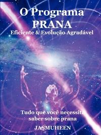 Книга под заказ: «O Programa Prana -  Evolução Agradável e Eficaz»