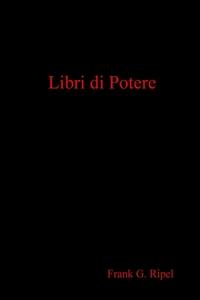 Книга под заказ: «Libri di Potere»