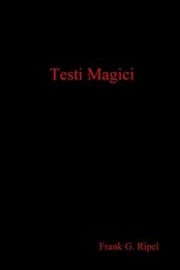 Книга под заказ: «Testi Magici»