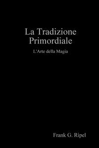 Книга под заказ: «La Tradizione Primordiale»