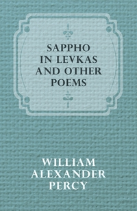 Sappho in Levkas and Other Poems, William Alexander Percy обложка-превью