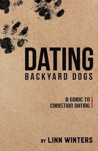 Книга под заказ: «Dating Backyard Dogs»