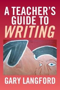 Книга под заказ: «A Teacher's Guide to Writing»
