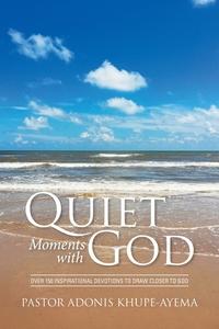 Книга под заказ: «Quiet Moments with God»