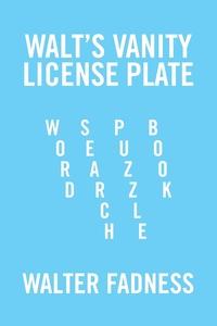 Книга под заказ: «Walt's Vanity License Plate»