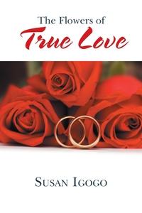 Книга под заказ: «The Flowers of True Love»