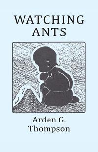 Книга под заказ: «WATCHING ANTS»