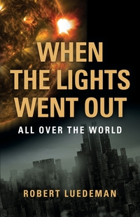 Книга под заказ: «When the Lights Went Out---All Over the World»