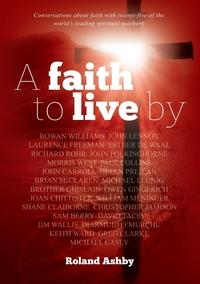 Книга под заказ: «A faith to live by»
