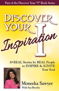 Книга под заказ: «Discover Your Inspiration Moneeka Sawyeer Edition»