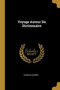 Книга под заказ: «Voyage Autour Du Dictionnaire»