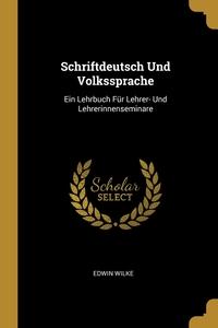 Книга под заказ: «Schriftdeutsch Und Volkssprache»