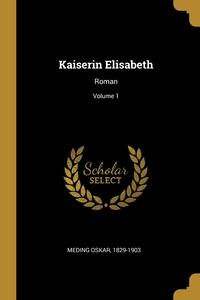 Книга под заказ: «Kaiserin Elisabeth»