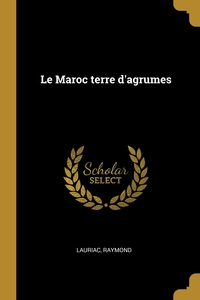 Книга под заказ: «Le Maroc terre d'agrumes»