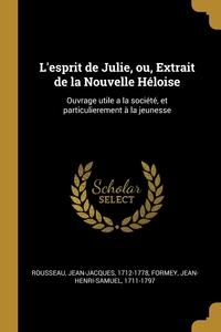 Книга под заказ: «L'esprit de Julie, ou, Extrait de la Nouvelle Héloise»