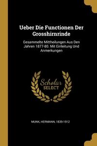 Книга под заказ: «Ueber Die Functionen Der Grosshirnrinde»