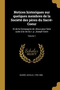 Книга под заказ: «Notices historiques sur quelques membres de la Société des pères du Sacré-Coeur»