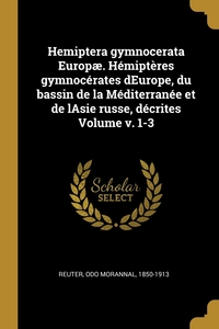 Книга под заказ: «Hemiptera gymnocerata Europæ. Hémiptères gymnocérates dEurope, du bassin de la Méditerranée et de lAsie russe, décrites Volume v. 1-3»