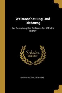 Книга под заказ: «Weltanschauung Und Dichtung»