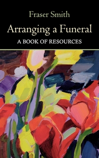 Книга под заказ: «Arranging a Funeral - A Book of Resources»