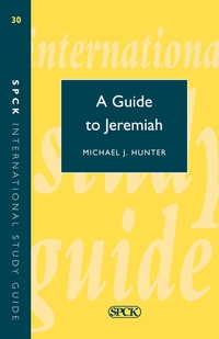 Книга под заказ: «Guide to Jeremiah (Isg 30)»