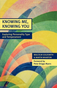 Книга под заказ: «Knowing Me, Knowing You - Exploring Personality Type and Temperament»