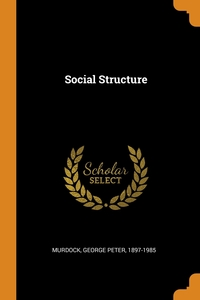 Social Structure, George Peter Murdock обложка-превью