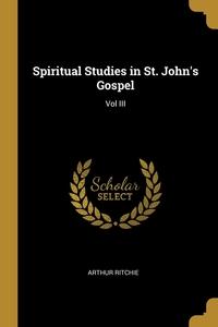 Spiritual Studies in St. John's Gospel: Vol III, Arthur Ritchie обложка-превью