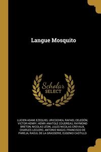 Langue Mosquito, Lucien Adam, Ezequiel Uricochea, Rafael Celedon обложка-превью