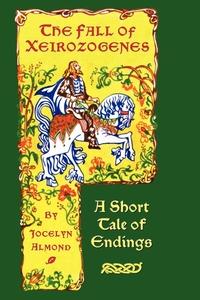 Книга под заказ: «The Fall of Xeirozogenes»