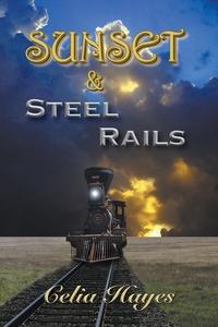 Книга под заказ: «Sunset and Steel Rails»
