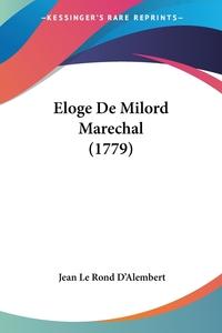 Eloge De Milord Marechal (1779), Jean le Rond d'Alembert обложка-превью