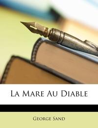 Книга под заказ: «La Mare Au Diable»