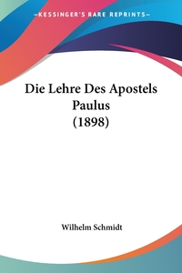 Die Lehre Des Apostels Paulus (1898), Wilhelm Schmidt обложка-превью