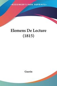 Elemens De Lecture (1815), Guerin обложка-превью