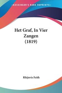 Het Graf, In Vier Zangen (1819), Rhijnvis Feith обложка-превью