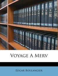 Книга под заказ: «Voyage A Merv»